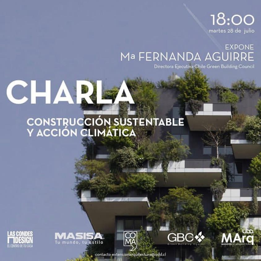 Charla Construcción Sustentable y Acción Climática por María Fernanda Aguirre