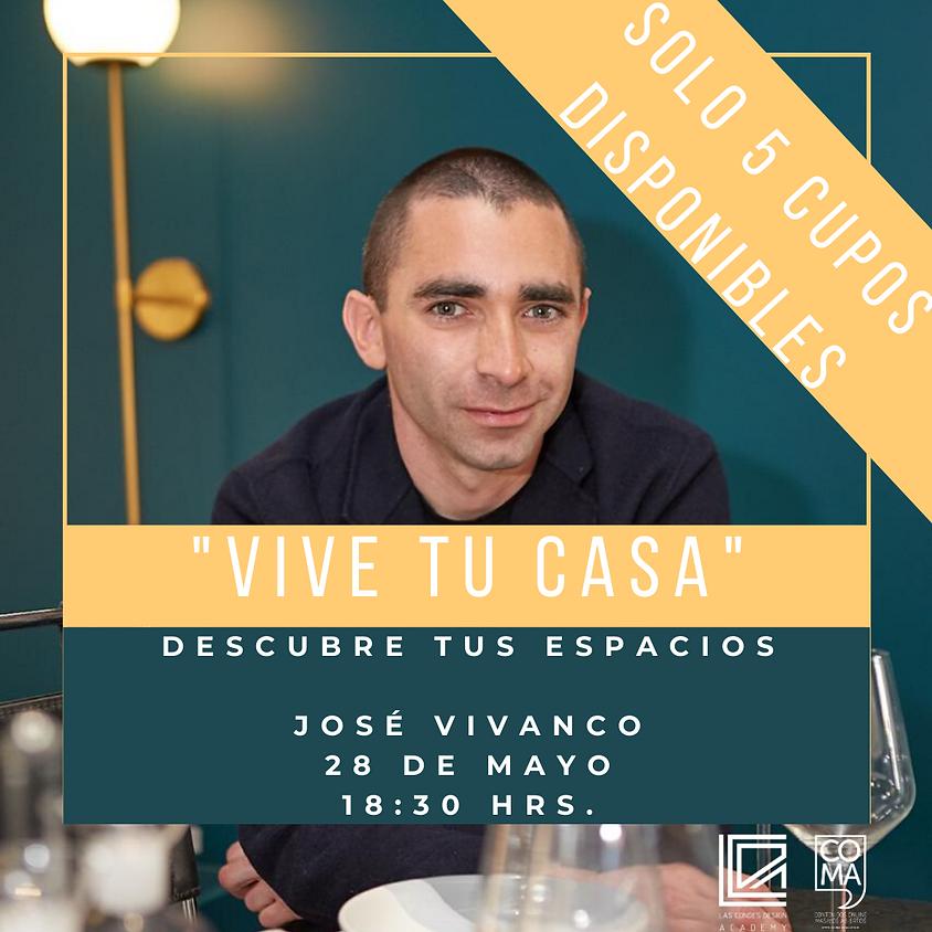 """""""Vive Tu Casa: Descubre tus espacios"""""""