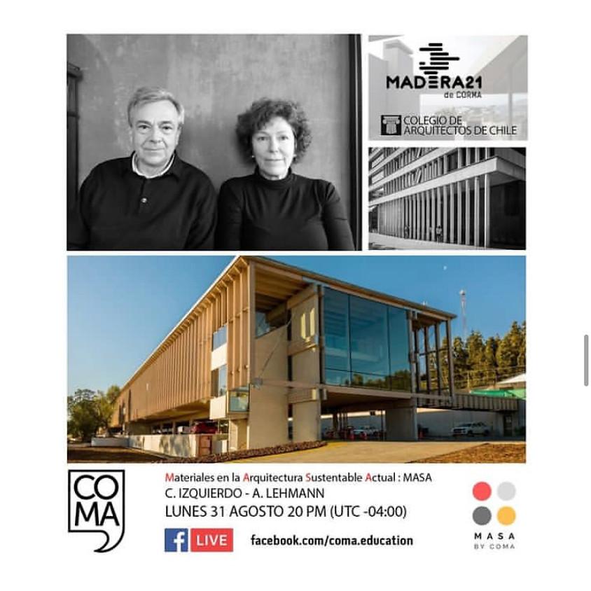 """MASA """"Materiales en la Arquitectura Sustentable Actual: El Hormigón"""" con Izquierdo y Lehmann"""