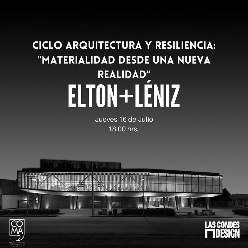 """Ciclo Arquitectura y Resilencia: """"Materialidad desde una nueva realidad"""""""