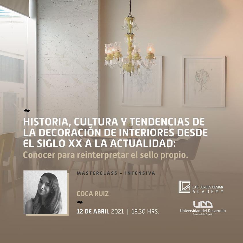 """""""Historia, Cultura y Tendencias de la Decoración de Interiores desde el Siglo XX a la Actualidad"""" por Coca Ruiz"""