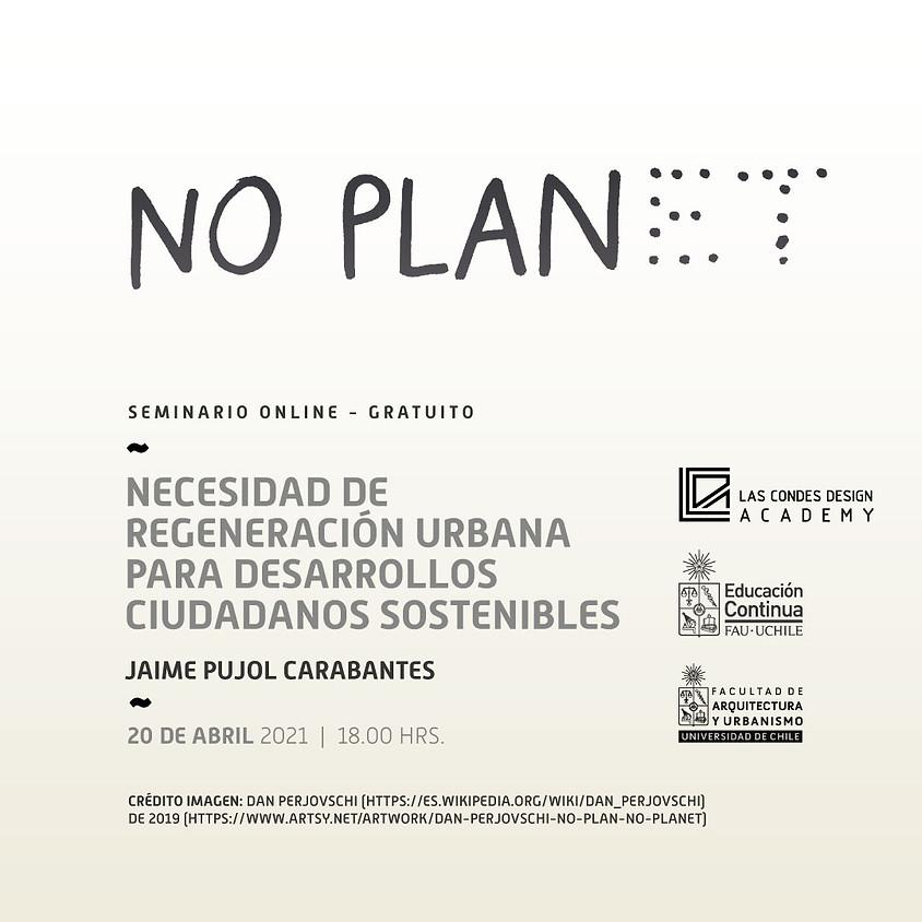 """MasterClass FAU: """"Necesidad de regeneración urbana para desarrollos ciudadanos sostenibles"""""""
