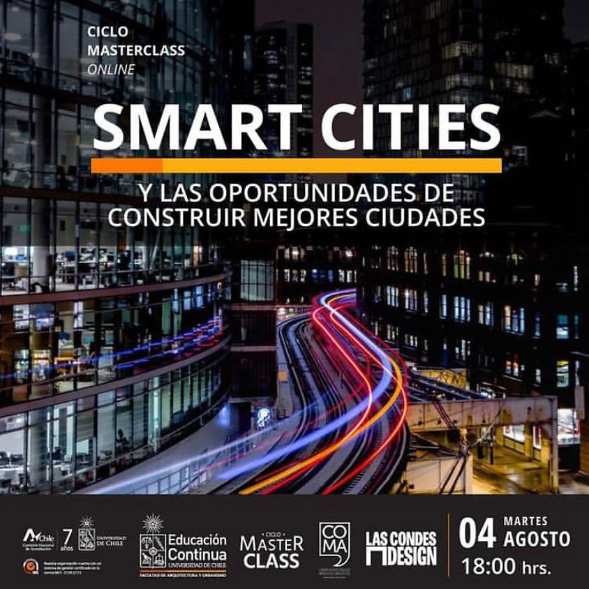 """""""Smart Cities y las oportunidades de construir mejores ciudades"""""""