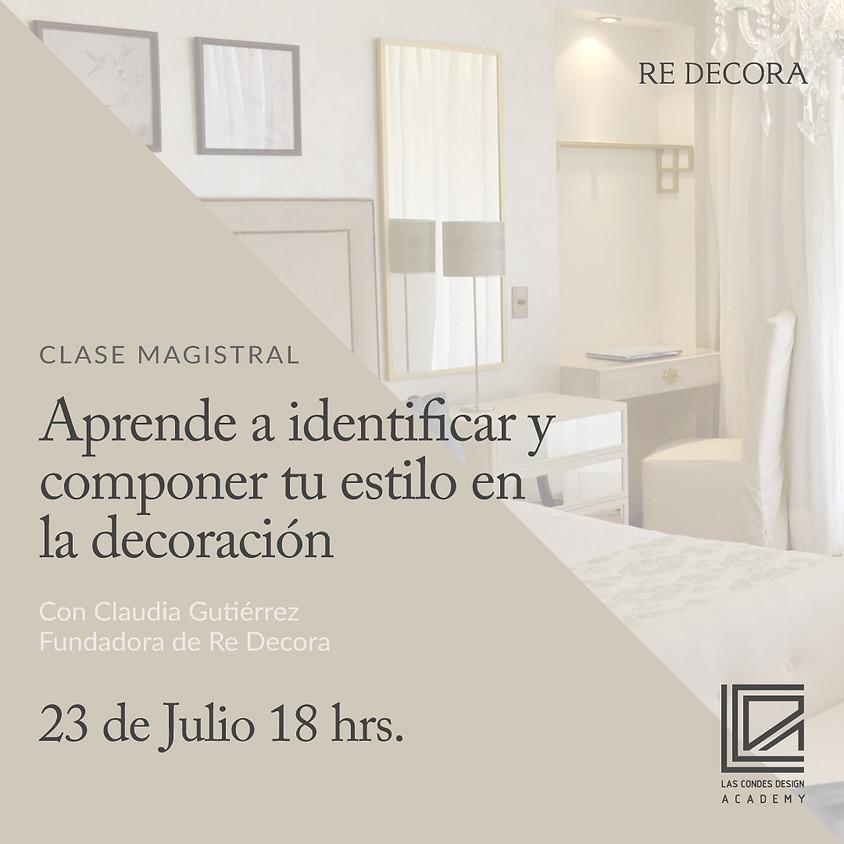 Aprende a identificar y componer tu estilo en la decoración con Claudia Gutiérrez