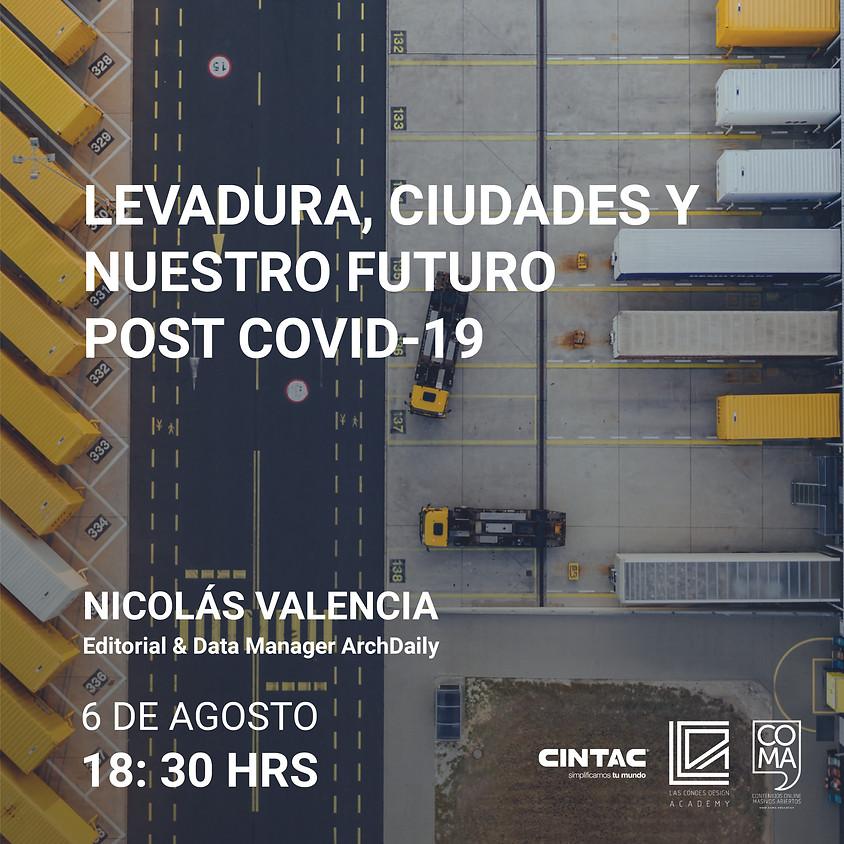 """Ciclo Arquitectura y Resiliencia: """"La levadura y el futuro de las ciudades post COVID-19"""""""