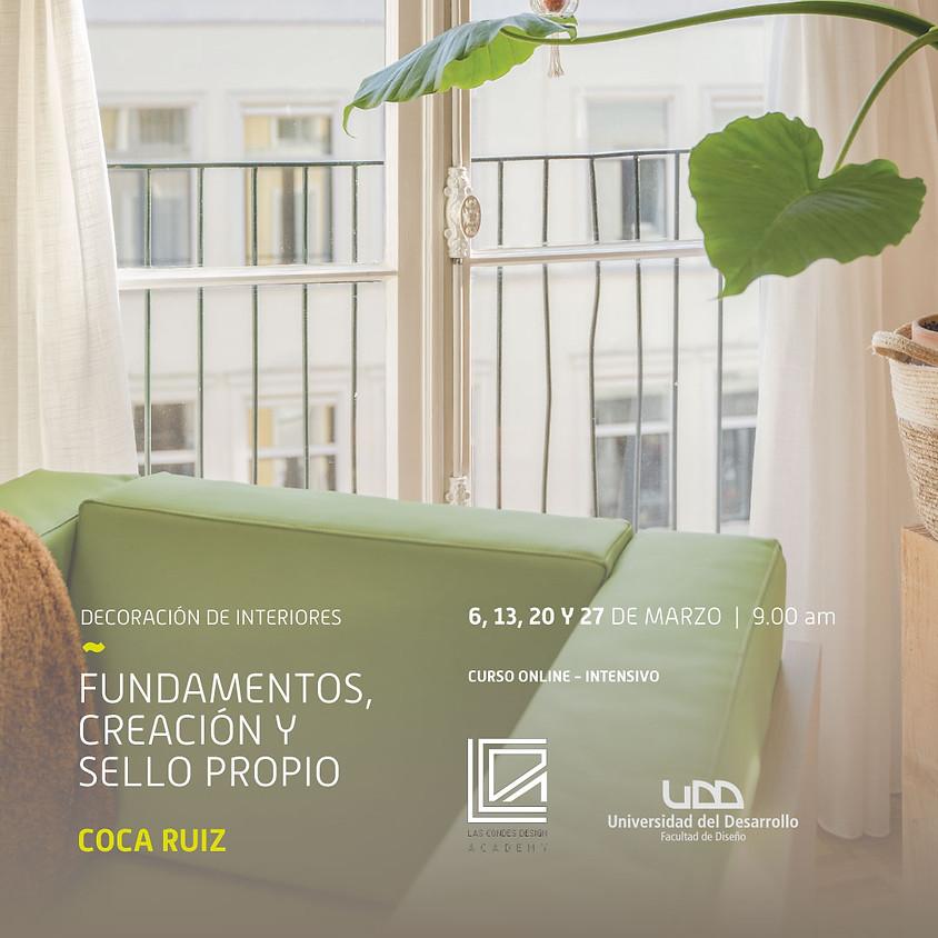 """Decoración de Interiores: """"Fundamentos, creación & sello propio"""""""
