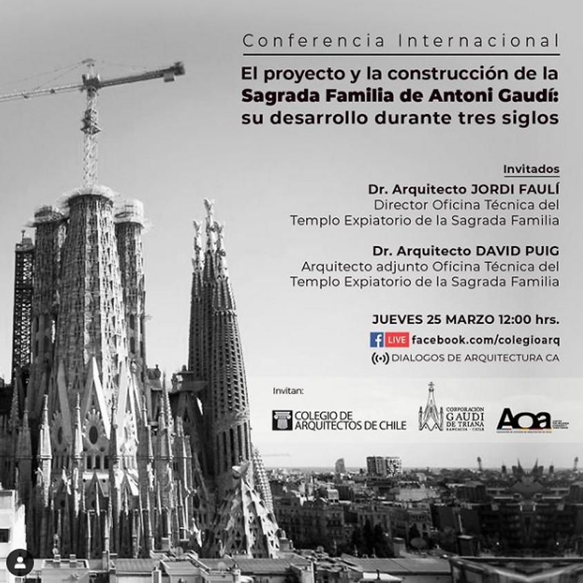 Conferencia Internacional — El proyecto y la construcción de la Sagrada Familia de Antoni Gaudí: Su desarrollo durante t