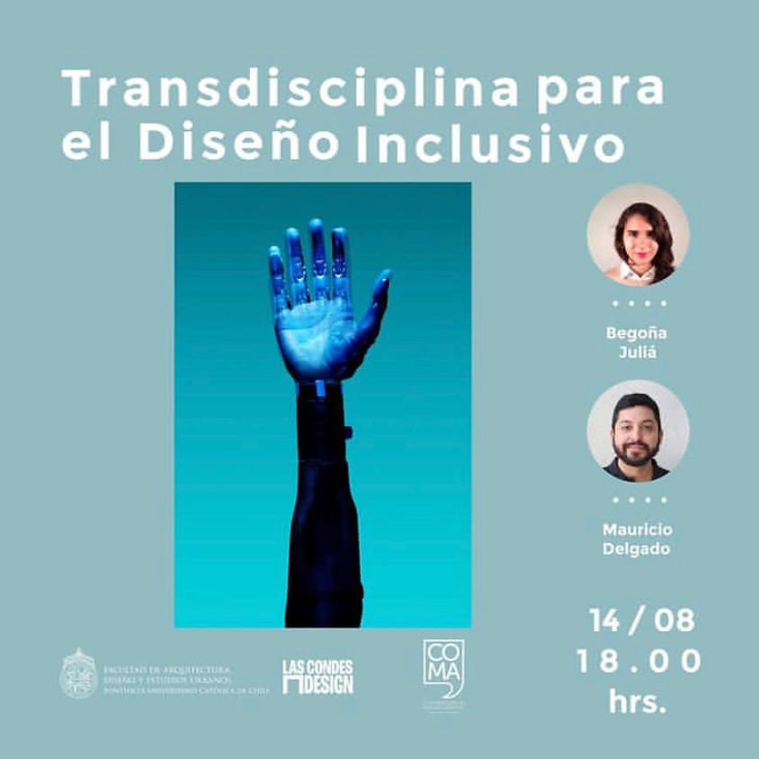 """""""Transdisciplina para el Diseño Inclusivo"""" por Begoña Juliá y Mauricio Delgado"""