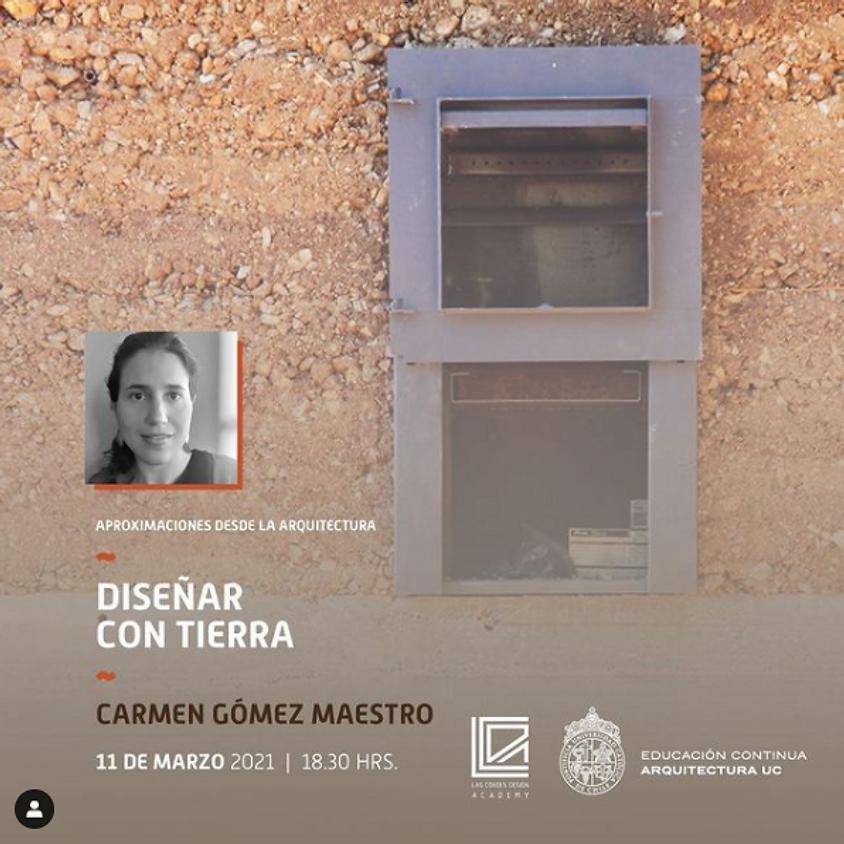 """""""Diseñar con Tierra"""" por Carmen Gómez"""