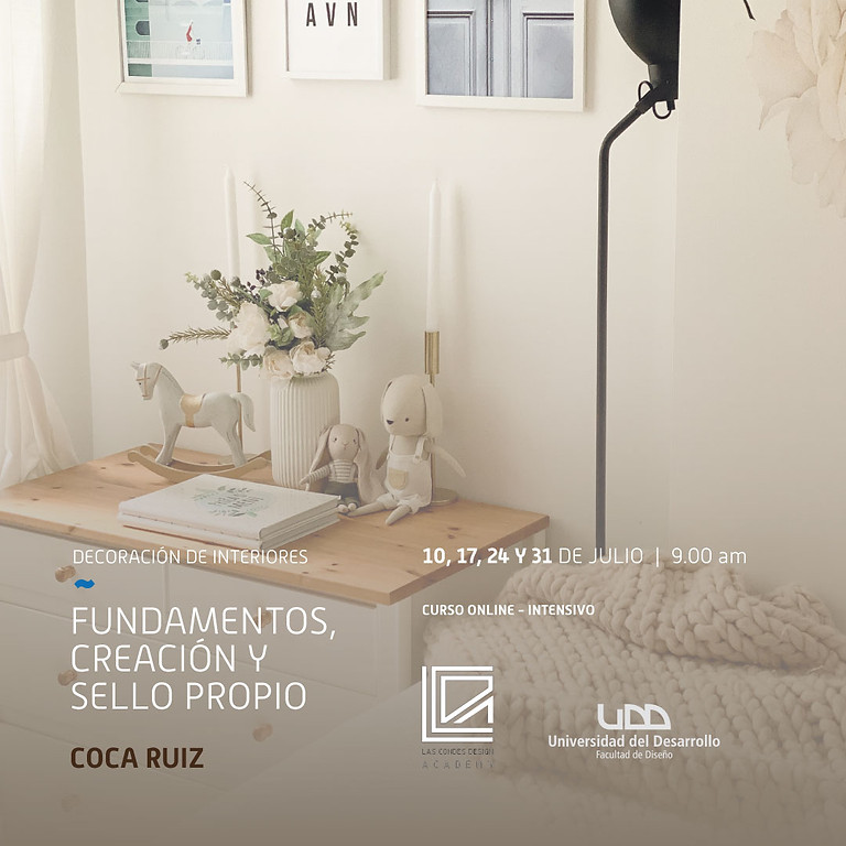 "Decoración de Interiores: ""Fundamentos, creación & sello propio"""