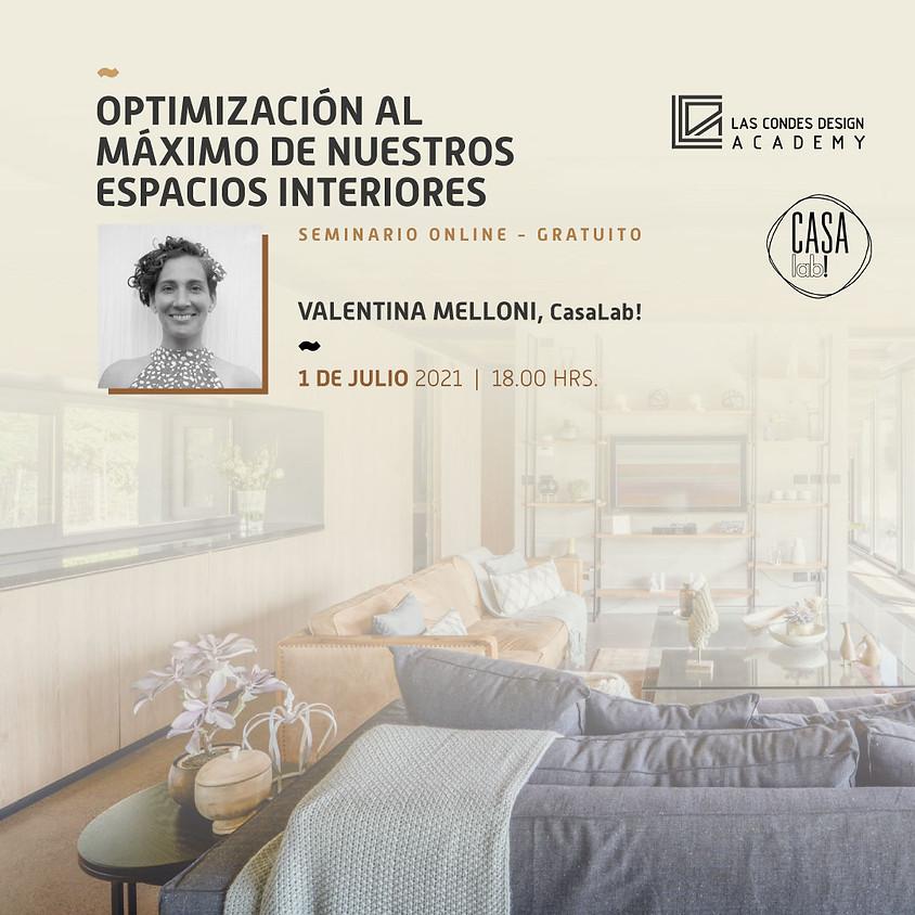 """""""Optimización al máximo de nuestros espacios interiores"""" por Valentina Melloni, Casa Lab!"""