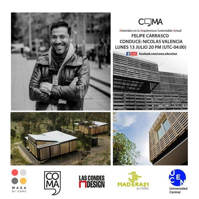 Materiales en la Arquitectura Sustentable Actual: MASA con Felipe Carrasco