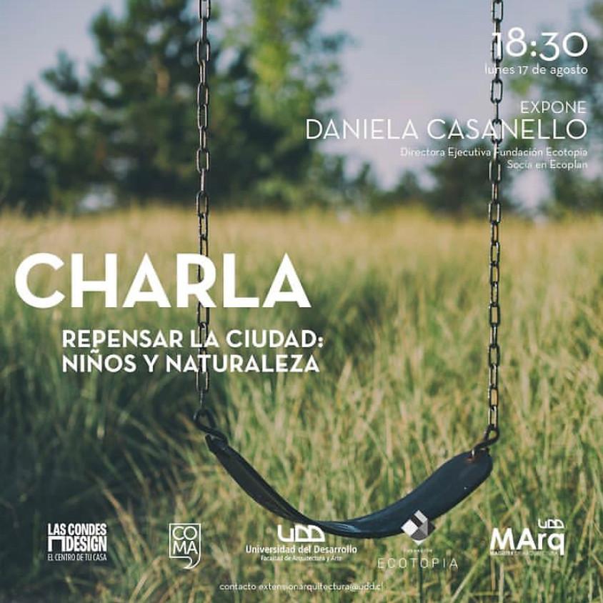 """""""Repensar la ciudad: Niños y Naturaleza"""" por Daniela Casanello"""