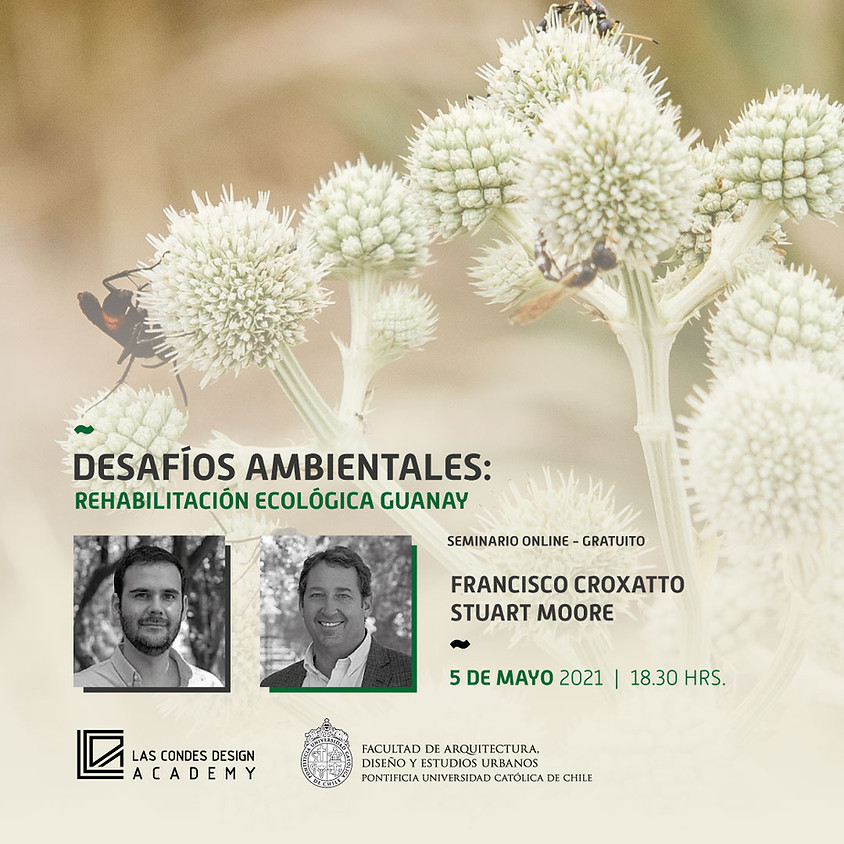 """""""Desafíos Ecológicos: Rehabilitación Ecológica Guanay"""" por Francisco Croxatto y Stuart Moore"""