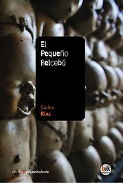 Ríos, Carlos - 2020 - El Pequeño Belcebú