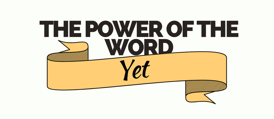 E#59: PD 59 The Power of the Word 'Yet'