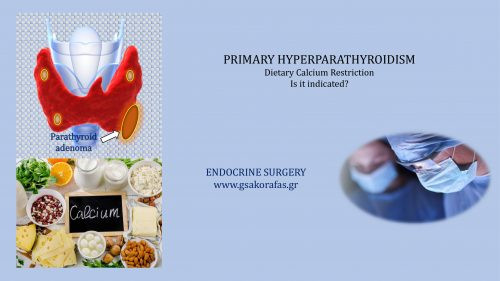Primary hyperparathyroidism – Is dietary calcium restriction indicated?
