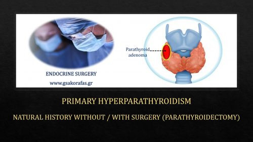 Primary hyperparathyroidism-natural history with and without surgery (parathyroidectomy)