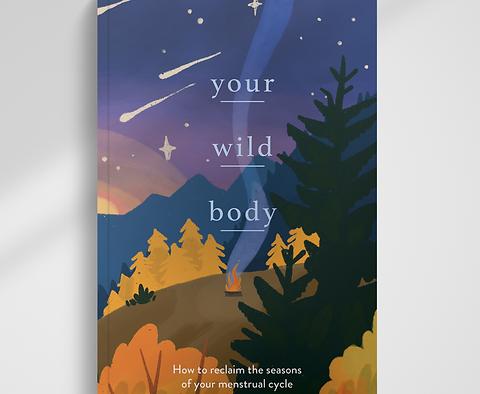YOUR WILD BODY - DIGITAL ZINE