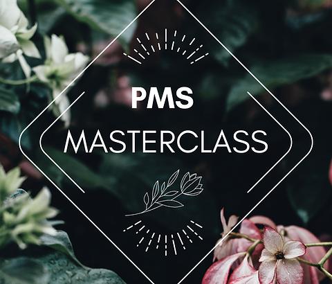 PMS Masterclass