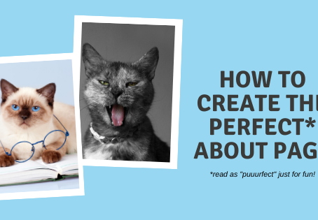 "How To Create The Perfect ""About"" Page"