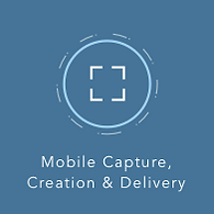 Mobile Capture, Creation and Delivery icon.