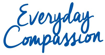 Everyday Compassion
