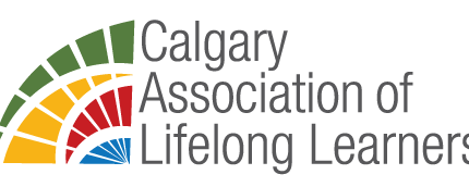 Calgary Association of Lifelong Learners