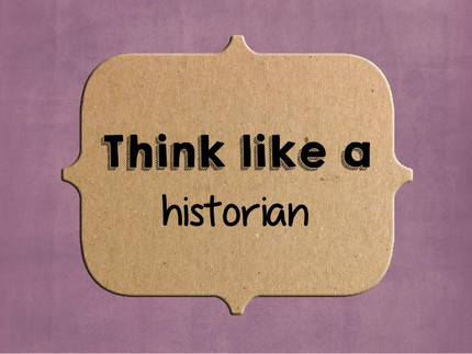 Think Like An Historian