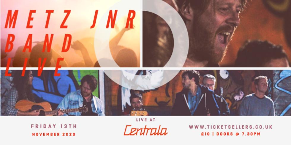 Metz Jnr Band Live at Centrala