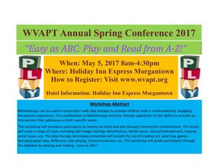 WVAPT Spring Conference 2017!