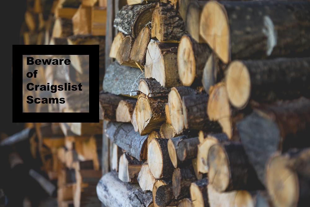 Beware of Craigslist Firewood Scams