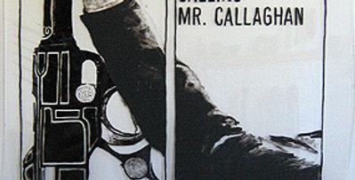 Calling Mr Callahan