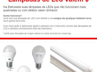 Na Eletroeste as suas Lâmpadas de LED Valem $