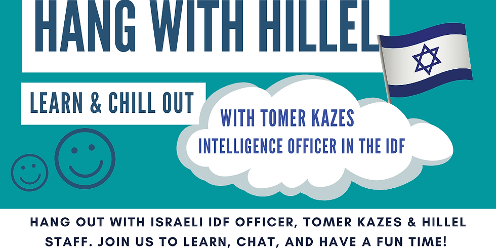 Hang With Hillel with Tomer Kazes