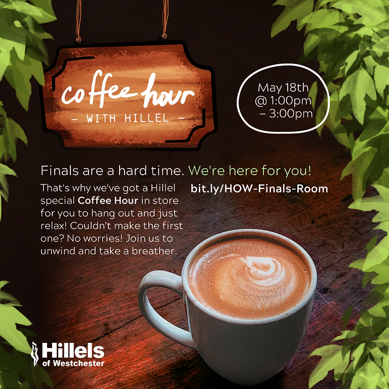 Coffee Hour with Hillel — Segment Two