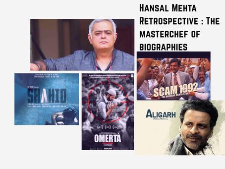 Hansal Mehta Retrospective: MasterChef of Biographies.