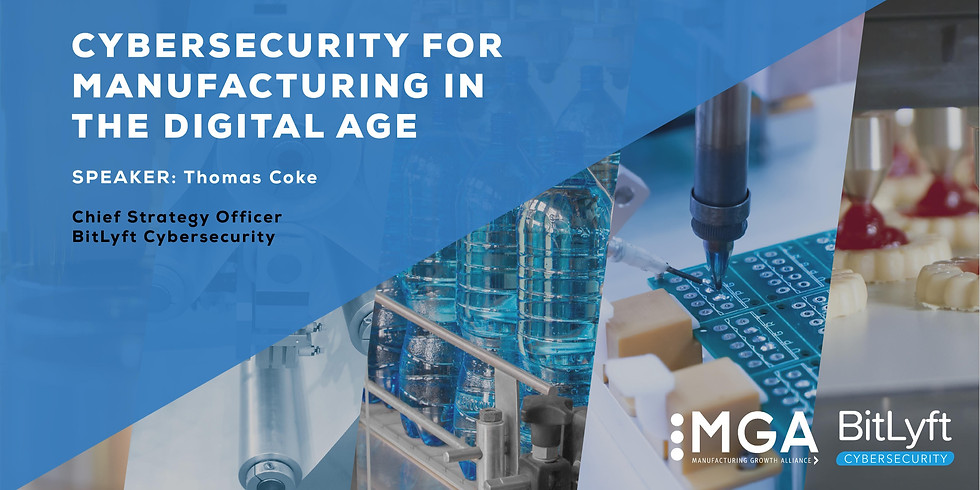 Free Webinar | Cybersecurity for Manufacturing