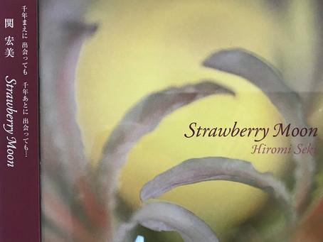 オリジナルCD 『Strawberry Moon』 あなたとなら