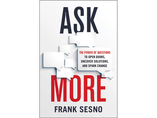 'Ask More' Summary