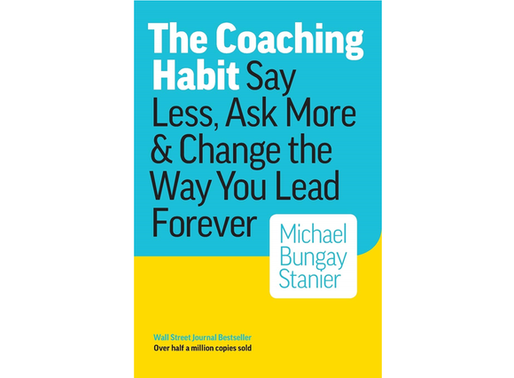 'The Coaching Habit' Summary