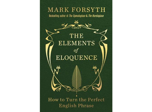 The Elements of Eloquence Summary