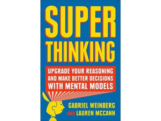 Super Thinking Book Summary