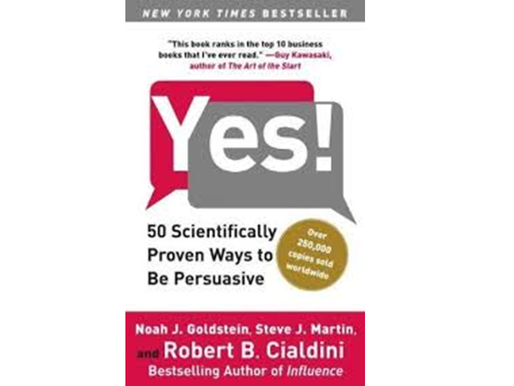 'Yes!: 50 Scientifically Proven Ways to Be Persuasive' Summary