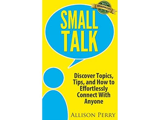 Small Talk Summary