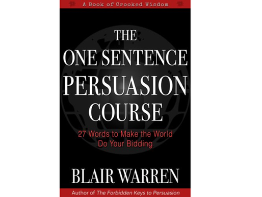 The One Sentence Persuasion Course Summary