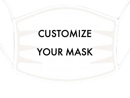 CUSTOMIZABLE face mask
