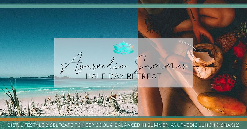 Ayurvedic Summer Half Day Retreat Event