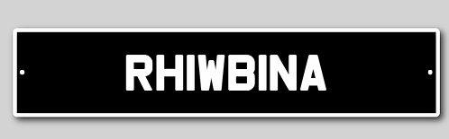 Rhiwbina Street Sign