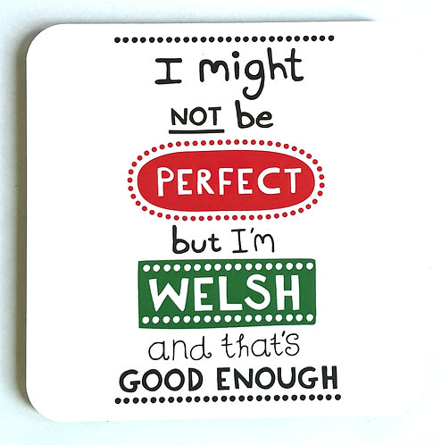 Welsh Perfect Coaster
